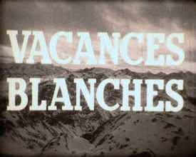 Vacances blanches